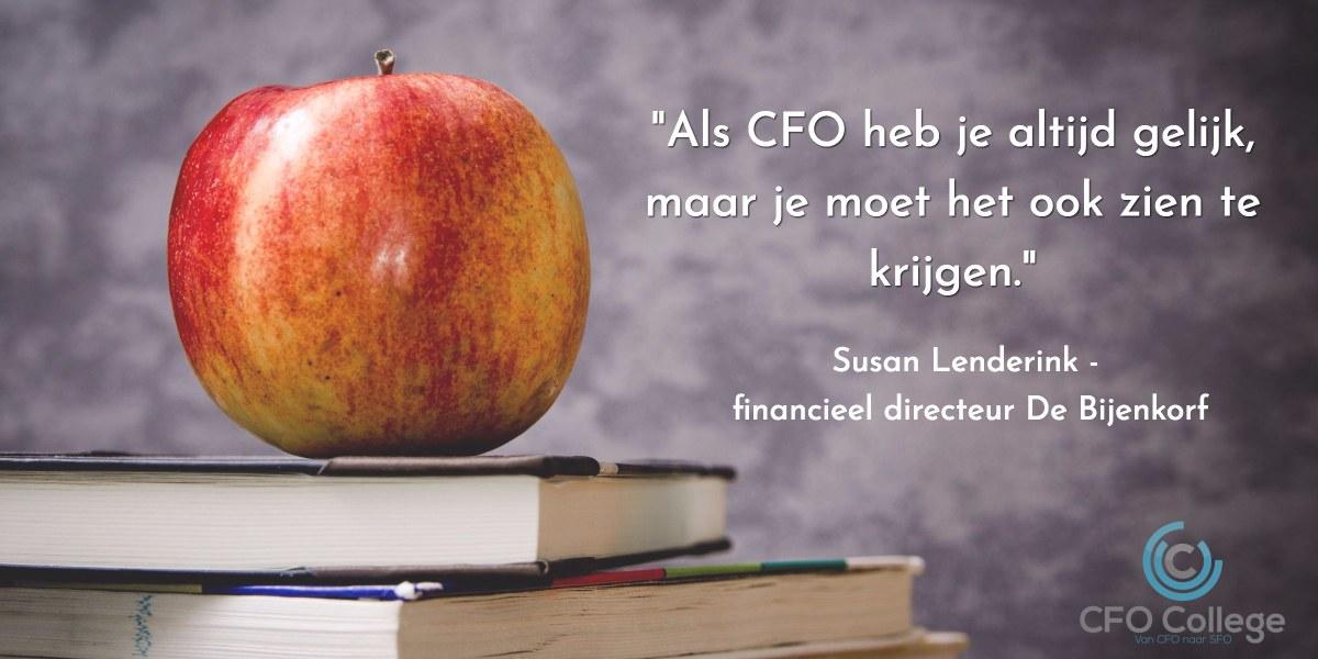 Als CFO heb je altijd gelijk, maar je moet het ook zien te krijgen