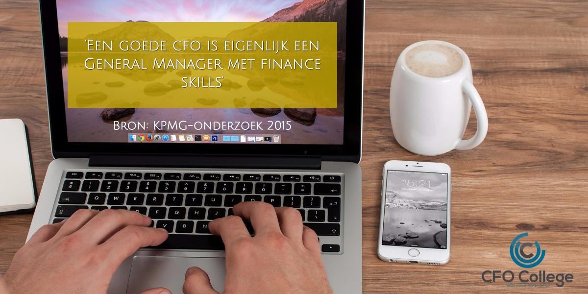Een goede cfo is eigenlijk een General Manager met finance skills